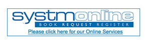 Systmonline.  Book, request, register.  Please click here for our online services.